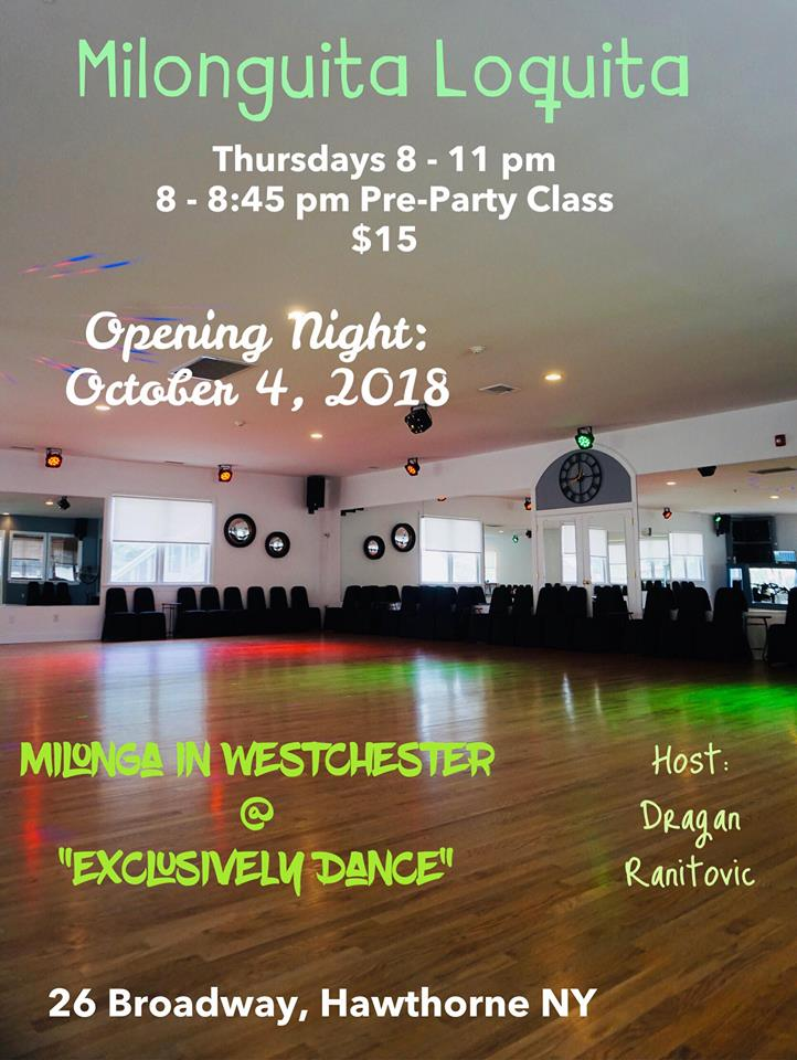 Every Thursday from 8 -11 p.m. Milonga Party n Westchester